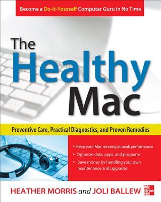 The Healthy MAC By Morris, Heather/ Ballew, Joli